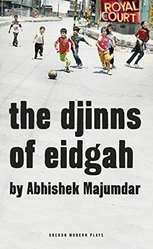 The Djinns of Eidgah (Oberon Modern Plays) by Oberon Books