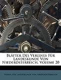 Blätter des Vereines Für Landeskunde Von Niederösterreich, , 1245262610
