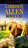 Front cover for the book Royal Cat by Garrison Allen