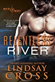 Relentless River: Men of Mercy, Book 10