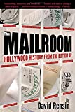 Kyпить The Mailroom: Hollywood History from the Bottom Up на Amazon.com