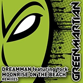 DreamMan featuring York - Moonrise On The Beach