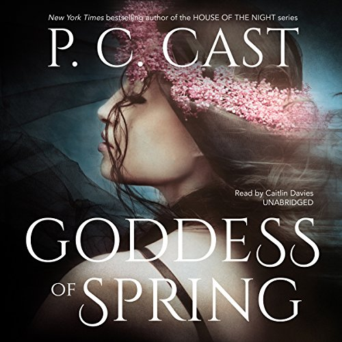 Goddess of Spring: Goddess Summoning, Book 2 Audiobook [Free Download by Trial] thumbnail