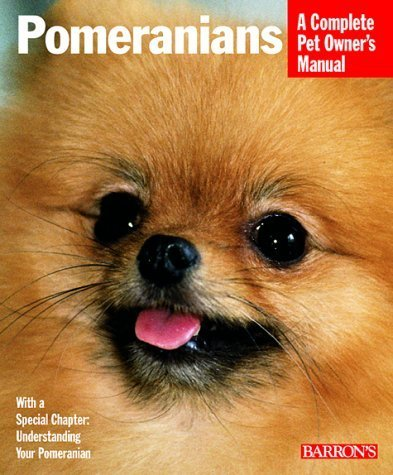 (Pomeranians (Barron's Complete Pet Owner's Manuals) by Joe Stahlkuppe (2000-01-01))