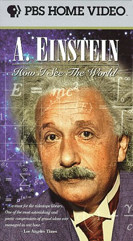 A. Einstein: How I See the World [VHS] -