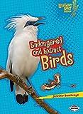 Endangered and Extinct Birds (Lightning Bolt Books - Animals in Danger)