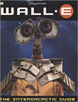 The Intergalactic Guide (Wall-E)