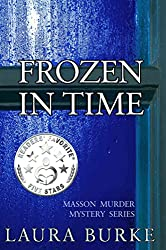 Frozen in Time (Masson Murder Mystery Series Book 4)