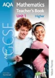 img - for New AQA GCSE Mathematics Unit 1 Higher Teacher's Book by Anne Haworth (2010-03-15) book / textbook / text book