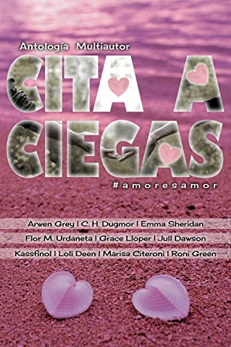 Cita a Ciegas: Antología Multiautor (Spanish Edition) - Kindle edition by Roni Green. Literature & Fiction Kindle eBooks @ Amazon.com.