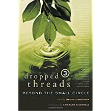 Dropped Threads 3: Beyond the Small Circle