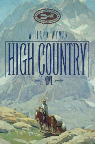Read Online High Country: A Novel (Literature of the American West Series) ebook