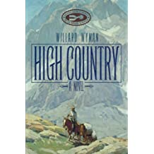 High Country: A Novel (Literature of the American West Series)
