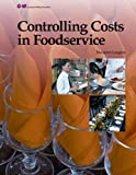 Controlling Costs in Foodservice