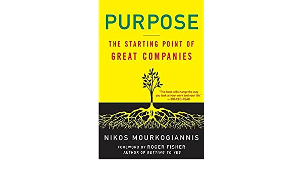 Purpose: The Starting Point of Great Companies (English ...