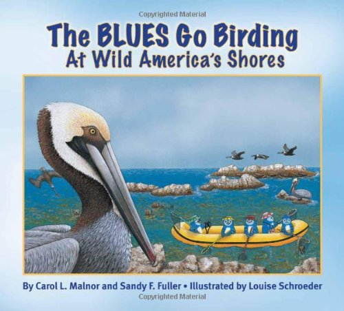 The BLUES Go Birding at Wild America