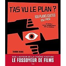 LE FOSSOYEUR DE FILMS PRESENTE SES PLANS CULTES DU CINEMA