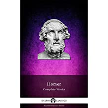 Delphi Complete Works of Homer (Illustrated) (Delphi Ancient Classics Book 2)