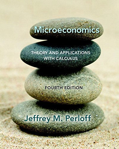 134167384 - Microeconomics: Theory and Applications with Calculus (4th Edition) (The Pearson Series in Economics)
