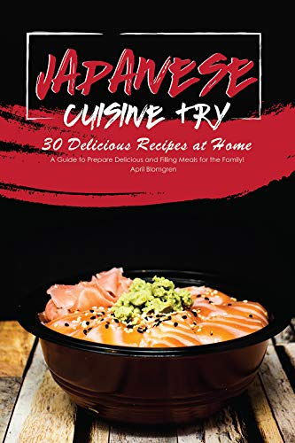 japanese cuisine try 30 delicious recipes at home a guide to rh amazon com Best Food in Japan Recommended Serving Sizes of Food