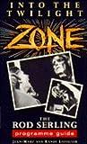 The Twilight Zone Programme Guide, Jean-Marc Lofficier and Randy Lifficier, 0863698441