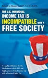 The U. S. Individual Income Tax Is Incompatible with a Free Society, Jr. Beard, 1483402975