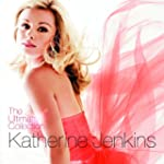Katherine Jenkins: The Ultimate Colle...
