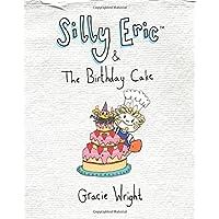 Silly Eric & The Birthday Cake: Volume 2