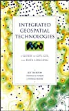 img - for Integrated Geospatial Technologies: A Guide to GPS, GIS, and Data Logging book / textbook / text book
