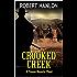 Crooked Creek: A Texas Bounty Hunter