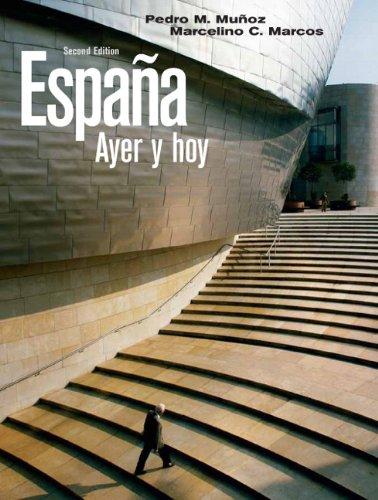 España ayer y hoy (2nd Edition) (Spanish Edition)