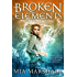 Broken Elements (Elements, Book 1)