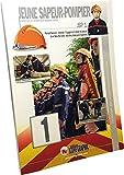 Livre Formation des Jeunes Sapeurs-Pompiers Niveau 1 JSP1