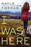 """""""I Was Here"""" av Gayle Forman"""