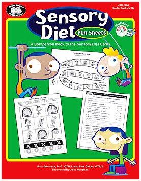 Sensory Diet Fun Activity Sheets: A Companion Book to the Sensory ...