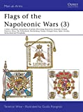 img - for Flags of the Napoleonic Wars (3) (Men-At-Arms Series) book / textbook / text book