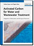 Activated Carbon for Water and Wastewater Treatment, Ferhan Cecen and Özgür Aktas, 3527324712