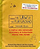 The Law Of The Playground: A puerile and disturbing dictionary of playground insults and games