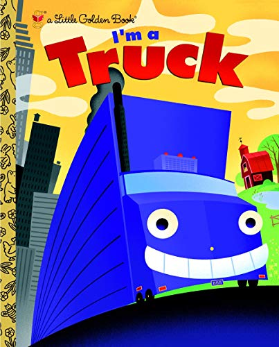 I'm a Truck (Little Golden Book) (Tractor Kids Posters For)