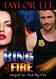 Ring of Fire: Sizzling Romantic Suspense (All Fired Up Series Book 4)