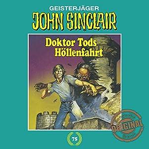 Doktor Tods Höllenfahrt (John Sinclair - Tonstudio Braun Klassiker 75) Hörspiel