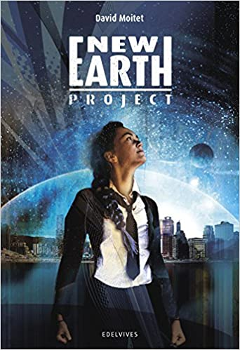 New Earth Project (Colección Juvenil): Amazon.es: Moitet, David, Gallo Krahe, Elena: Libros