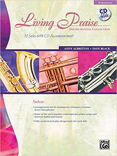 Amazon com: Living Praise Instrumental Collection: B-flat