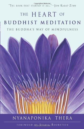 The Heart of Buddhist Meditation: The Buddha