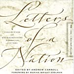 Letters of a Nation   Andrew Carroll