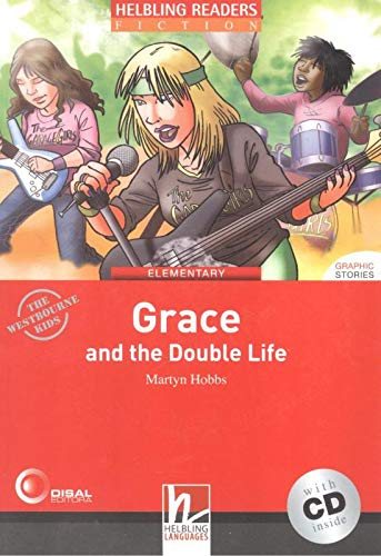 Grace and the Double Life - Book and Audio CD Pack - Level 3