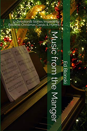 Music From The Manger 37 Devotional Stories Inspired By Beloved