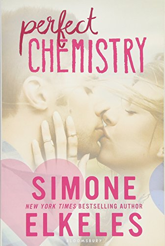 Perfect Chemistry (A Perfect Chemistry Novel) -