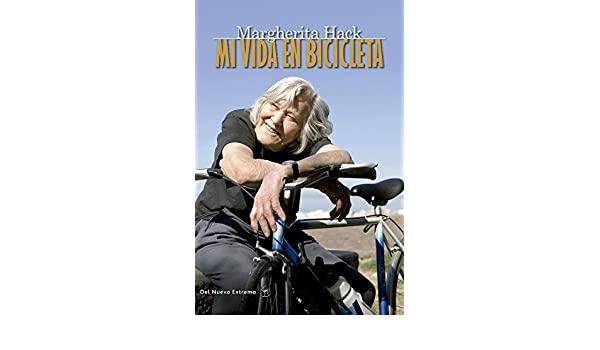 Amazon.com: Mi vida en bicicleta (Spanish Edition) eBook: Margherita Hack, Del Nuevo Extremo: Kindle Store