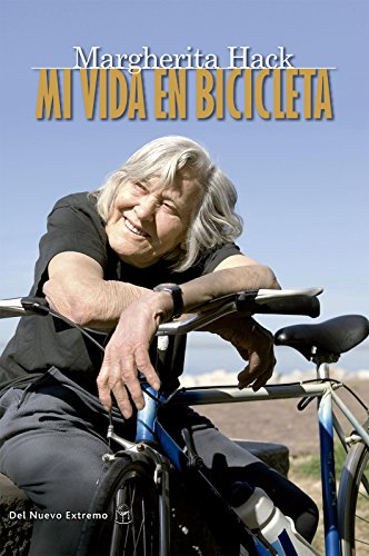 Mi vida en bicicleta (Spanish Edition) by [Hack, Margherita]